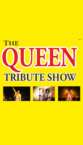 THE QUEEN Tribute SHOW